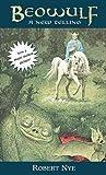 Beowulf, Robert E. Nye and Robert Nye, 0756916410