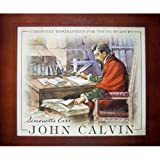 John Calvin (Christian Biographies for Young Readers)