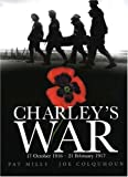 Charley's War (Vol. 3):17th October 1916 - 21st February 1917