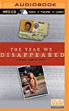 img - for The Year We Disappeared: A Father-Daughter Memoir book / textbook / text book