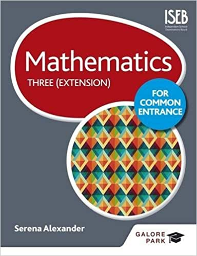 af639dde04a Mathematics for Common Entrance Three (Extension)  Amazon.co.uk  Serena  Alexander  9781471846830  Books