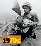 1970s: Decades of the 20th Century/Dekaden Des 20. Jahrunderts/Decennies Du XX Siecle (Getty Images)