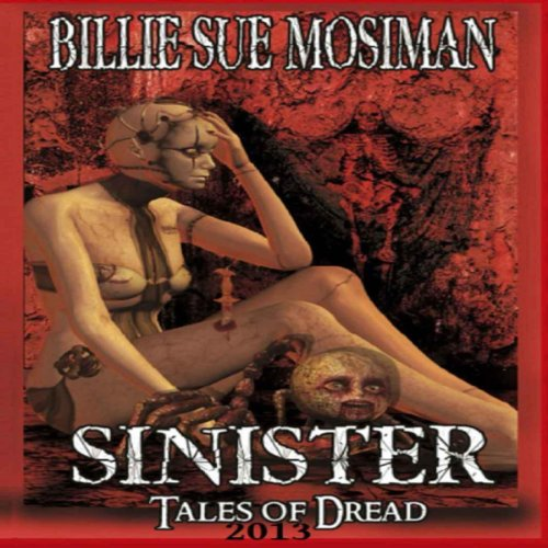 Sinister: Tales of Dread 2013