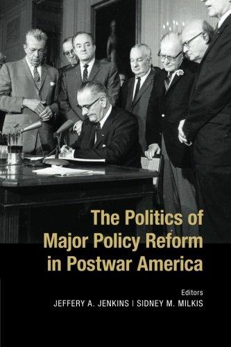 the-politics-of-major-policy-reform-in-postwar-america