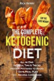 THE COMPLETE KETOGENIC DIET: Essential Guide For Beginners