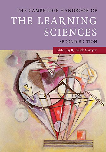The Cambridge Handbook of the Learning Sciences (Cambridge Handbooks in Psychology)