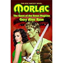 Morlac: The Quest of the Green Magician