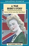 A War Bride's Story, Cynthia Faryon, 1551539594