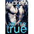 Tell Me True (The Call Me Cat Trilogy, Book 3)