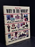 Why in the World?, Reader's Digest Editors, 0864384734
