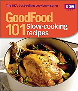 Good food slow cooking recipes triple tested recipes amazon good food slow cooking recipes triple tested recipes amazon sharon brown 8601200819557 books forumfinder Images