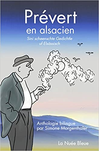 Amazonfr Prévert En Alsacien Anthologie Bilingue Sini
