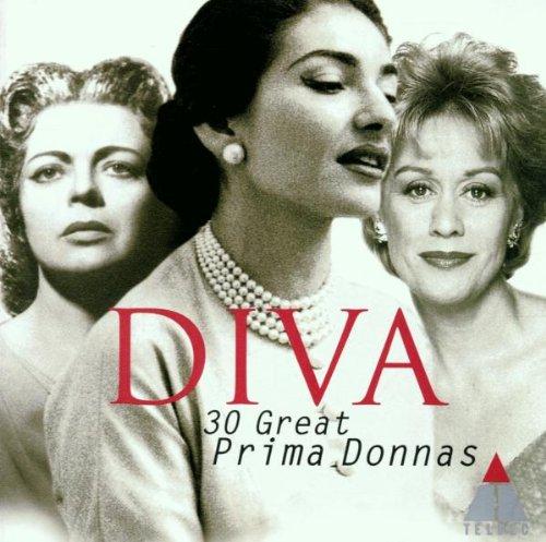 DIVA ~ 30 Great Prima Donnas