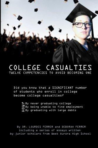College Casualties: Twelve Strategies to Avoid Becoming One