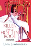 Killer On A Hot Tin Roof (Delilah Dickinson Literary Tour Mysteries)