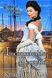 An Inconceivable Deception: A Victorian Romance (The Defiant Hearts Series Book 4)