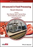 Ultrasound in Food Processing: Recent Advances (IFST Advances in Food Science)