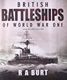 British Battleships of World War One, R. A. Burt, 1591140536