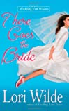 There Goes the Bride, Lori Wilde, 0446618454