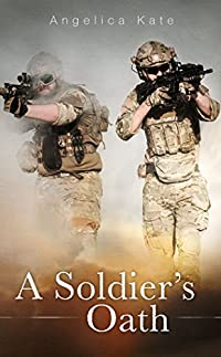 A Soldier's Oath by Angelica Kate ebook deal