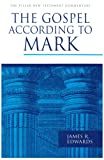 The Gospel According to Mark (PNTC) (Pillar New Testament Commentary Series)