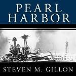 Pearl Harbor: FDR Leads the Nation into War   Steven M. Gillon