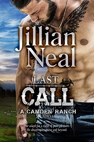 Last Call: A Camden Ranch Novel by [Neal, Jillian]