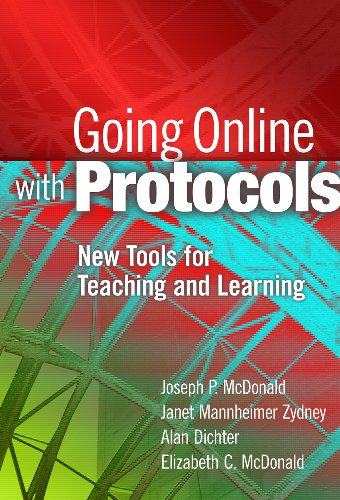 Going Online with Protocols: New Tools for Teaching and Learning