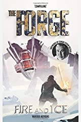 The Forge: Fire and Ice Paperback