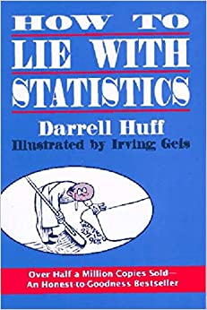 Free download audio books for computer How to Lie With Statistics by Darrell Huff, Irving Geis English version PDB 9780393310726