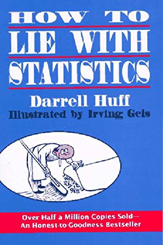 How to Lie with Statistics [Darrell Huff] (Tapa Blanda)