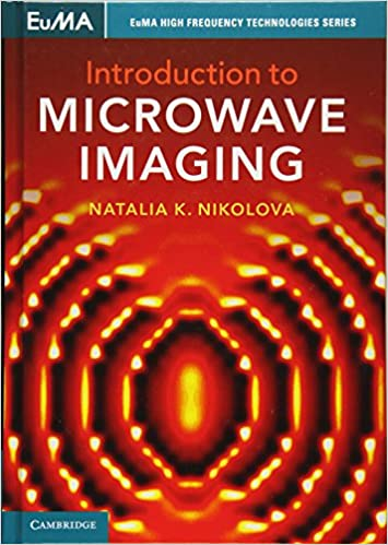 Introduction to microwave imaging euma high frequency technologies introduction to microwave imaging euma high frequency technologies series 1st edition fandeluxe Image collections