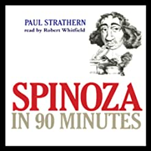 Spinoza in 90 Minutes Audiobook by Paul Strathern Narrated by Robert Whitfield