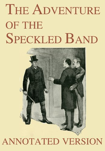The Adventure of the Speckled Band  - Annotated Version (Focus on Sherlock Holmes Book 8)