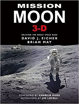 Mission Moon 3-d: Reliving The Great Space Race por David Eicher epub