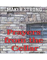 Prayers from the Cellar