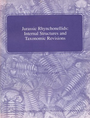 Jurassic Rhynchonellids: Internal structures and taxonomic revisions (Smithsonian contributions to paleobiology)