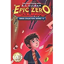 Epic Zero Series: Books 1-3: Epic Zero Collection