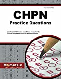 CHPN Exam Practice Questions: Unofficial CHPN Practice Tests & Review for the Certified Hospice and Palliative Nurse Examination