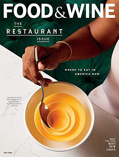 Food & Wine Magazine (July, 2019) The Restaurant Issue (Chicago Best New Restaurants 2019)