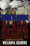 img - for Blue Bloods & Black Hearts: A Larry Gillam and Sam Lovett Novel (Book 1) book / textbook / text book