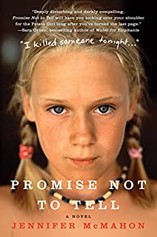 Promise Not to Tell: A Novel by [McMahon, Jennifer]