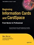 Beginning Information Cards and CardSpace, Marc Mercuri, 1590598075