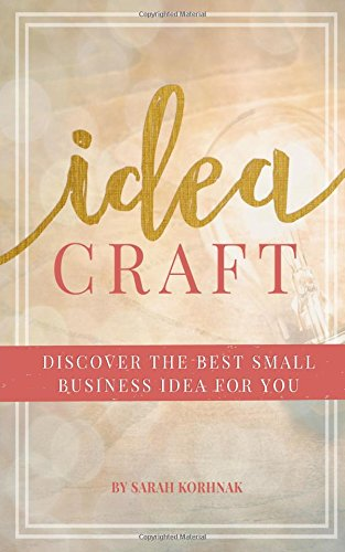 Idea craft discover the best small business idea for you for Home craft business ideas