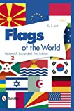 Flags of the World, K. L. Jott, 0764341111