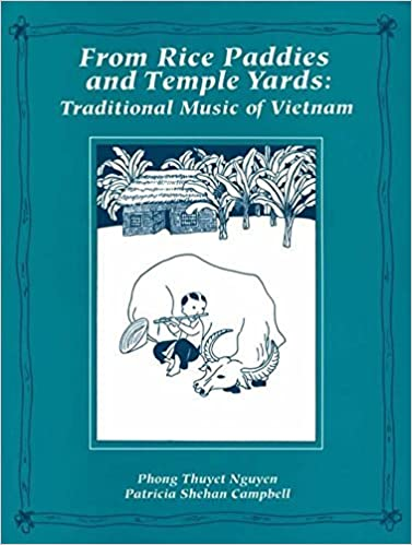 Book From Rice Paddies and Temple Yards: Traditional Music of Viet Nam (Book & CD) by Phong Nguyen (2002-07-02)