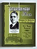 img - for An Extraordinary Man: Homer B. Roberts book / textbook / text book