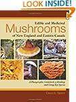 Edible and Medicinal Mushrooms of New...