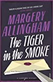 The Tiger In The Smoke (Vintage Murder Mystery) by Margery Allingham (2015-05-07)