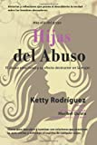 Hijas del Abuso, Ketty Rodriguez, 1466380004